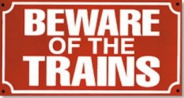 Replica Metal Sign Beware of the Trains