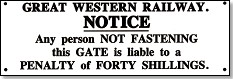 Replica Metal Sign  GWR Shut Gate